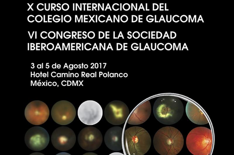 X Curso Internacional del Colegio Mexicano de Glaucoma. 2017